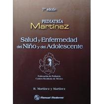Pediatría Salud Y Enfermedad Del Niño Y Adolescente. 2013