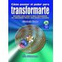 Libro Cómo Poseer El Poder Para Transformarte - Descubre Cóm
