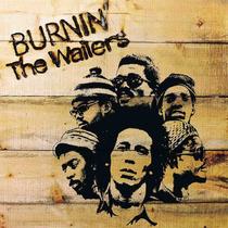 Bob Marley & The Wailers Burnin
