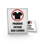 Placas De Sinalização Proibido Entrada Sem Camisa
