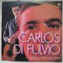 Carlos Di Fulvio - Coplitas Para Mi Canto (microfon Se-605)