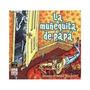 Muñequita De Papa, La; Debbie Drechsler