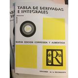 Tabla De Derivadas E Integrales. Ed. De La Reconquista.