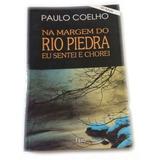Livro Na Margem Do Rio Piedra Eu Sentei E Chorei Usado