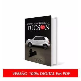 O Livro Secreto Da Tucson - E-book Original Completo