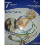 Matemática 7° Educación Básica / Santillana / Teas