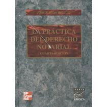 La Práctica Del Derecho Notarial.