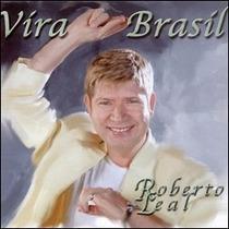 Cd Roberto Leal Vira Brasil