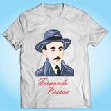 Camisa Fernando Pessoa - Arte - Literatura - Poesia - Poema