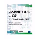 Libro: Asp.net 4.5 En C# Con Visual Studio 2012:... -
