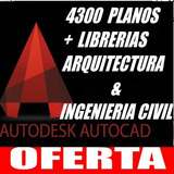 4300 Planos Autocad Full Librerías Arquitectura & Ing Civil