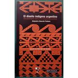 Fiadone - El Diseño Indigena Argentino