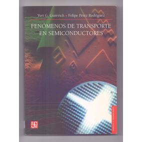 Libro Fenomenos De Transporte En Semiconductores Gurevich