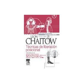Tecnicas De Liberacion Posicional + Dvd 3 Ed Chaitow Nuevo!