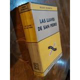 Roger Peyrefitte: Las Llaves De San Pedro. Miguel De Hernani