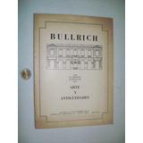 Catalogo Remates Casa Bullrich Arte Y Antiguedades Año 1974