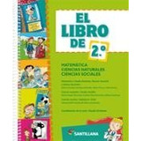 El Libro De 2 Matematicas / Naturales / Sociales- Santillana
