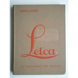 Leica Sa Techique Ses Usages 1933 M Natkin Fotografía France