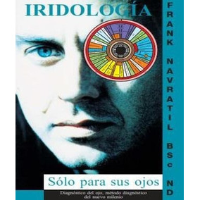 Libro Basico De La Iridologia