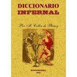 Diccionario Infernal Jacques Albin Simon Collin Envío Gratis