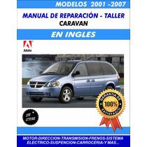 Manual De Reparacion Caravan 2001-2007 En Ingles**
