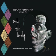 Frank Sinatra - Only The Lonely (vinilo)