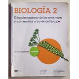 Biología 2 Nuevamente / Editorial Santillana 2012