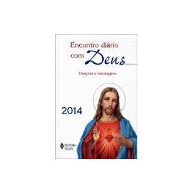Encontro Diario Com Deus - Oracoes E Mensagens 2014 - Frei E