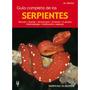Libro Guia De Las Serpientes Editorial Hispano Europea