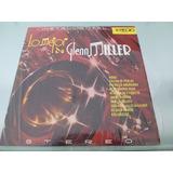 Lp / Glenn Miller / Lo Mejor De Glenn Miller / Stereo /