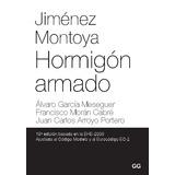 Jiménez Montoya. Hormigón Armado