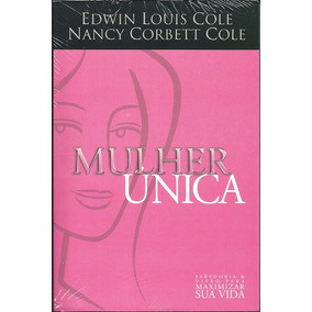 Livro Mulher Única - Edwin Louis & Nancy Cole
