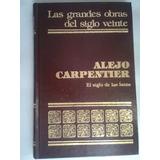 El Siglo De Las Luces Alejo Carpentier 1979 Las Grandes Obra