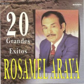 Rosamel Araya Cd 20 Grandes Exitos