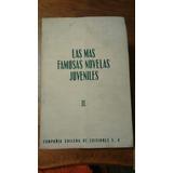 Las Mas Famosas Novelas Juveniles.tomo Ii.