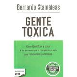 Libro Nuevo Bernardo Stamateas Gente Toxica