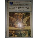 Don Verídico De Julio César Castro (juceca)