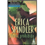 Erica Spindler / Fruta Prohibida / Harlequin Top Novel Usado