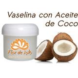 Vaselina Con Aceite De Coco - Naturista - Artesanal - 100 Gr