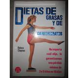 Libro / Dietas De Grasas Y De Carbohidratos