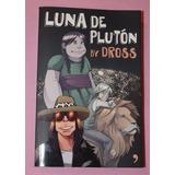 Luna De Plutón- Dross (angel David Revilla)