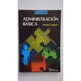 Administración Básica, Rodas Carpizo