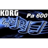 Korg Pa600 - Ahora Como El Korg Pa900 Puede Crear Samples