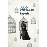 Libro Rayuela - Julio Cortazar - Ed. Debolsillo