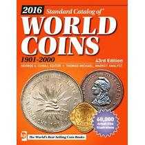 Catálogo De Monedas World Coin 1901-2000 Edición 2016 (pdf)