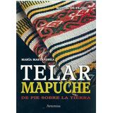 Telar Mapuche María Mastandrea Envío Gratis