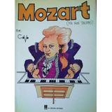 Mozart (ma Non Troppo) De Javier Covo Torres