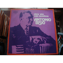 Vinilo Antonio Bisio Otra Vez Con Nosotros