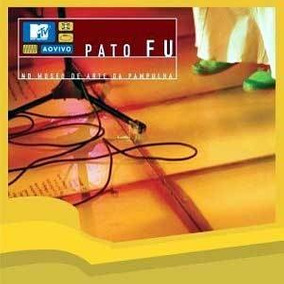 Cd / Pato Fu (2002) Mtv Ao Vivo No Museu De Arte Da Pampulha