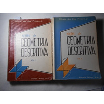 Noções De Geometria Descrita Vol 1 E 2 Alfredo Dos Reis 1968